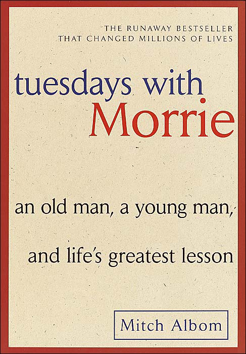tuesdays with morrie with mitch albom