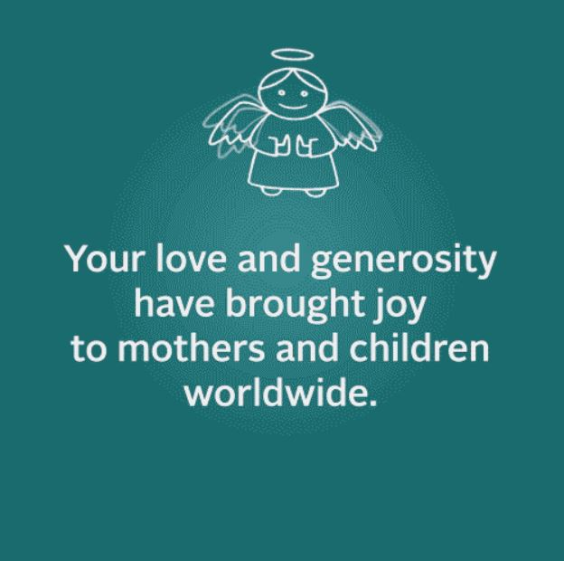 Your love and generosity have brought joy to mothers and children worldwide message on christmas card for donors
