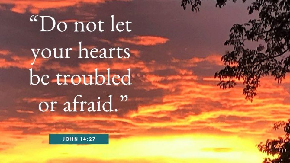 gospel quote - do not let your hearts be troubled