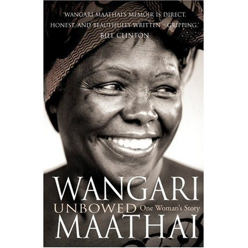 book cover of the novel, Unbowed by Wangari Maathai