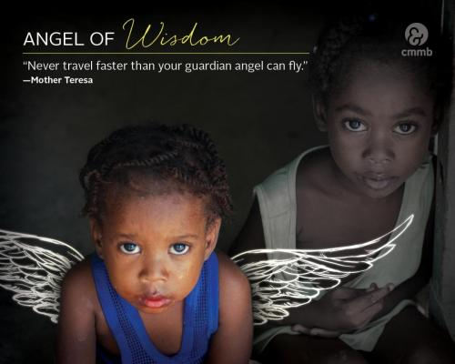 Mother Teresa quote_Never Travel faster than your guardian angel can fly