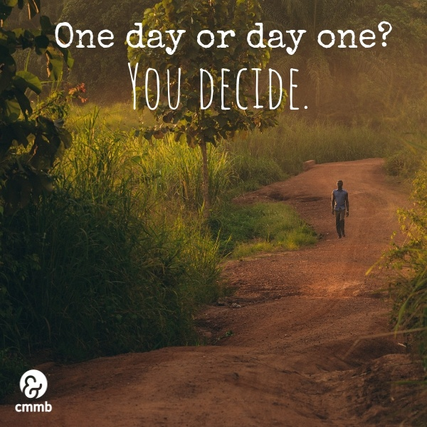 One day or day one? You decide.