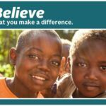 Believe that you make a difference.