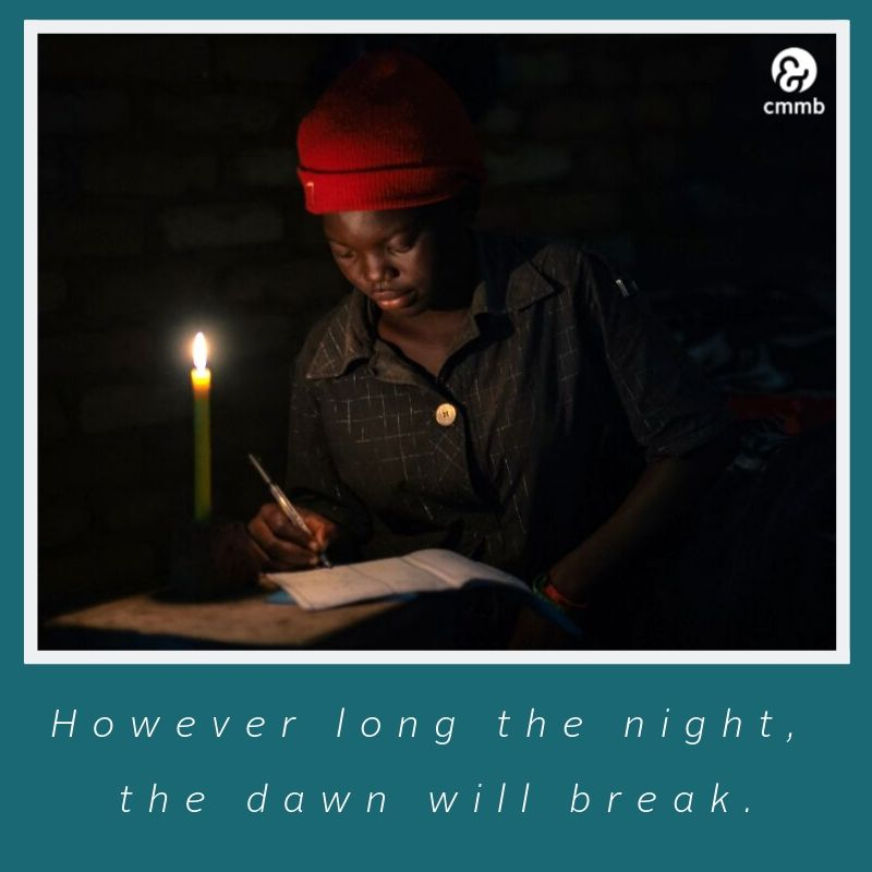Quote: However long the night, the dawn will break