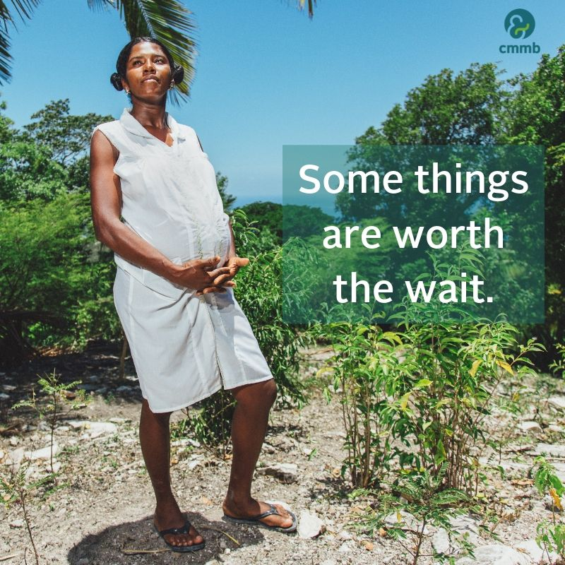 Pregnant women from Haiti. Quote: Some things are worth the wait.